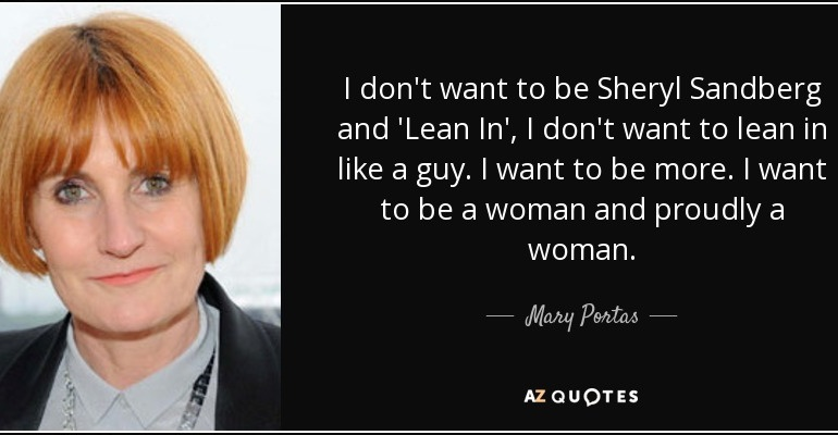A quote from Mary Portas from her Work Like a Woman book